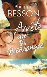 """Télécharger cet ebook : """" Arrête avec tes mensonges """" - Prix Maison de la presse 2017"""