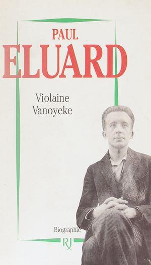 Téléchargez le livre :  Paul Éluard
