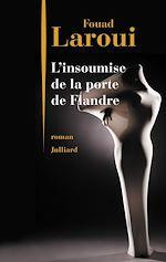 Télécharger le livre :  L'Insoumise de la Porte de Flandre