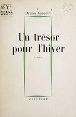 Télécharger le livre :  Un trésor pour l'hiver