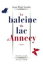 Télécharger le livre :  La Baleine du lac d'Annecy