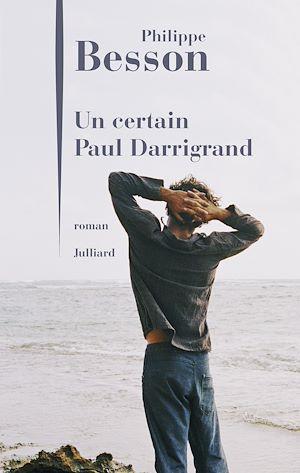 Téléchargez le livre :  Un certain Paul Darrigrand