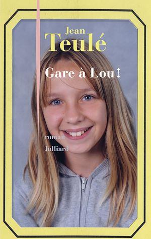 Téléchargez le livre :  Gare à Lou !