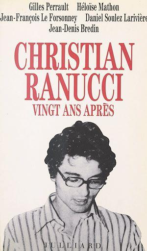 Téléchargez le livre :  Christian Ranucci vingt ans après