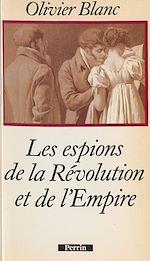 Télécharger le livre :  Les Espions de la Révolution et de l'Empire