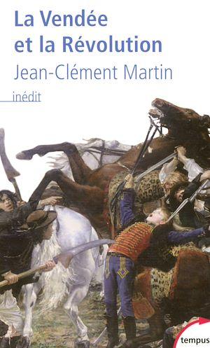 Téléchargez le livre :  La Vendée et la Révolution