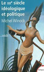 Télécharger cet ebook : Le XXe siècle idéologique et politique