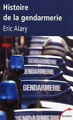 Télécharger le livre :  Histoire de la gendarmerie