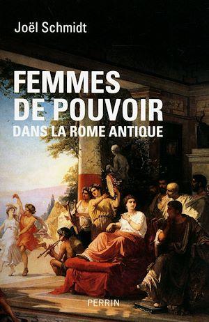 Téléchargez le livre :  Femmes de pouvoir dans la Rome antique