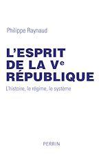 Télécharger cet ebook : L'esprit de la Ve République