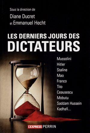 Téléchargez le livre :  Les derniers jours des dictateurs