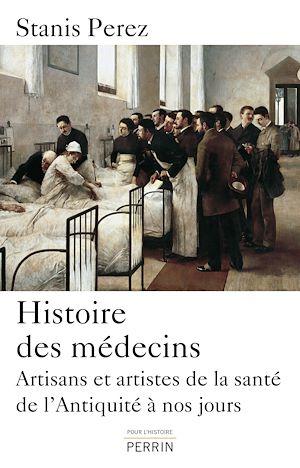 Téléchargez le livre :  Histoire des médecins