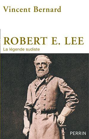 Téléchargez le livre :  Robert E. Lee