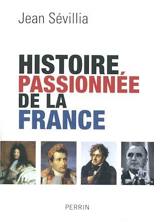 Téléchargez le livre :  Histoire passionnée de la France