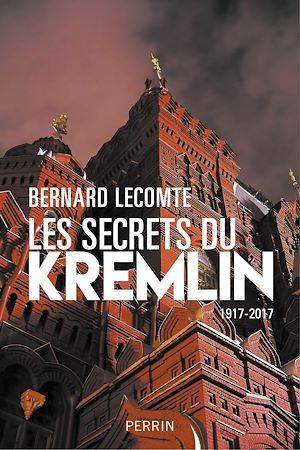 Téléchargez le livre :  Les secrets du Kremlin