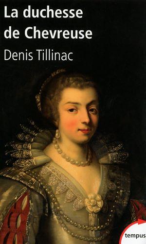 Téléchargez le livre :  La duchesse de Chevreuse