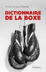 Télécharger le livre :  Dictionnaire de la boxe
