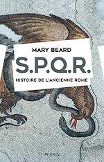 Télécharger cet ebook : SPQR. Histoire de l'ancienne Rome.