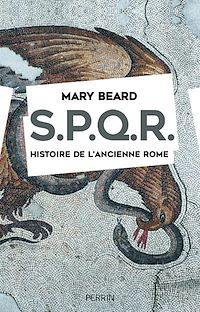 Télécharger le livre : SPQR. Histoire de l'ancienne Rome.