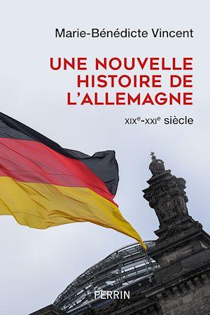 Téléchargez le livre :  Une nouvelle histoire de l'Allemagne