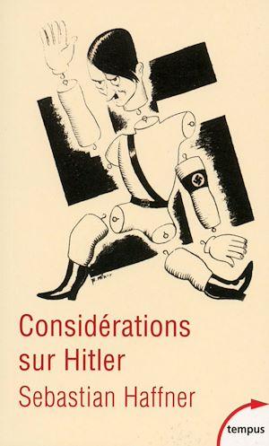 Téléchargez le livre :  Considérations sur Hitler