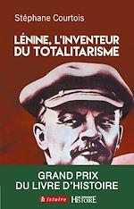Télécharger le livre :  Lenine, L'invention du totalitarisme