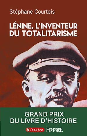Téléchargez le livre :  Lenine, L'invention du totalitarisme