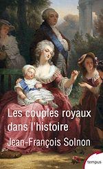 Télécharger le livre :  Les couples royaux dans l'histoire