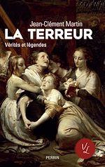 Télécharger le livre :  La terreur. Vérités et légendes
