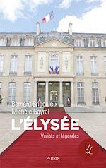 Télécharger cet ebook : L'Elysée. Vérités et légendes