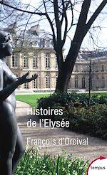 Télécharger le livre :  Histoires de l'Elysée