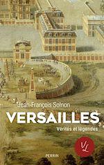 Télécharger le livre :  Versailles. Verités et légendes