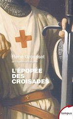 Télécharger cet ebook : L'épopée des Croisades