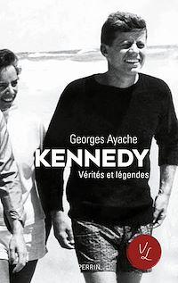 Téléchargez le livre numérique:  Kennedy. Vérités et légendes