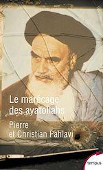 Télécharger cet ebook : Le marécage des ayatollahs