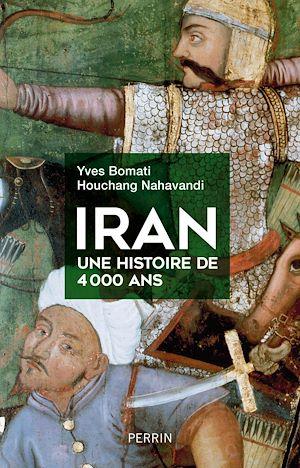 Téléchargez le livre :  Iran, une histoire de 4000 ans
