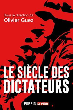 Téléchargez le livre :  Le siècle des dictateurs