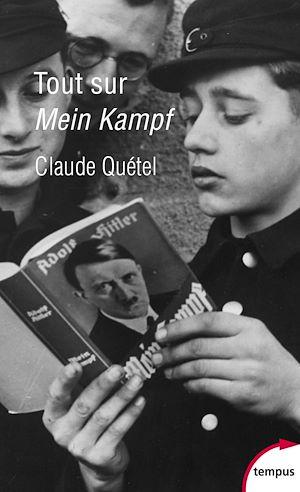 Téléchargez le livre :  Tout sur Mein Kampf