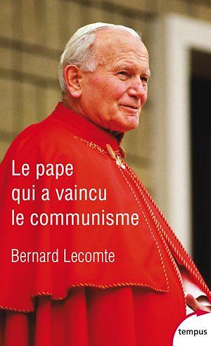Téléchargez le livre :  Le Pape qui a vaincu le communisme