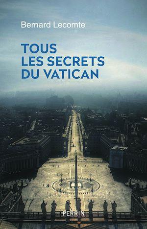 Téléchargez le livre :  Tous les secrets du Vatican