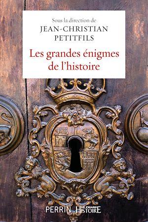 Téléchargez le livre :  Les grandes énigmes de l'histoire