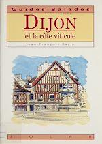 Télécharger le livre :  Dijon et la côte viticole