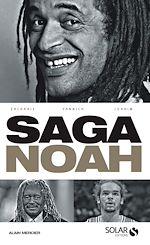 Télécharger le livre :  La saga Noah