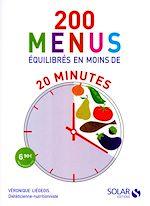 Télécharger cet ebook : 200 menus équilibrés en moins de 20 minutes