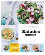Télécharger cet ebook : Salades à volonté - Les délices de Solar