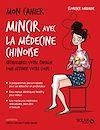 Téléchargez le livre numérique:  Mon cahier Mincir avec la médecine chinoise