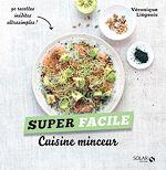 Télécharger cet ebook : Cuisine minceur - super facile