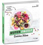 Télécharger cet ebook : Cuisine detox - super facile