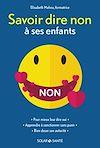Téléchargez le livre numérique:  Savoir dire non à ses enfants