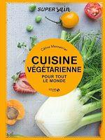 Télécharger le livre :  Cuisine végétarienne - super sain